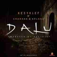 KezyKlef - Dalu ft Splash & Charass